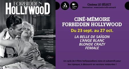 Ciné-mémoire FORBIDDEN HOLLYWOOD