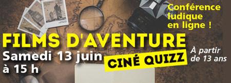 Ciné Quizz Le cinéma d'aventure